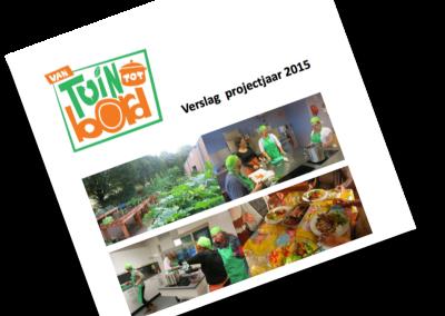Projectverslag 2015 Van Tuin Tot Bord beschikbaar